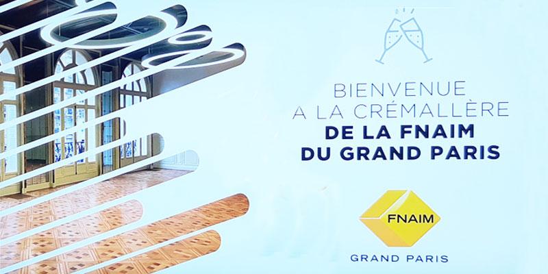 La crémaillère de la FNAIM du GRAND PARIS