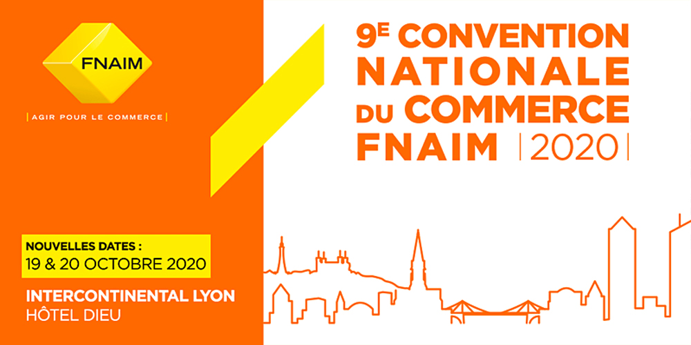 9e CONVENTION NATIONALE DU COMMERCE FNAIM 2020